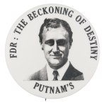 FDR The Beckoning of Destiny Political Button Museum