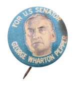 George Wharton Pepper Political Button Museum