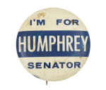 Humphrey for Senator Political Button Museum