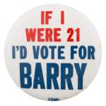 If I Were Twenty One Political Button Museum