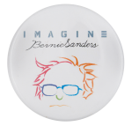 Imagine Bernie Sanders Political Button Museum