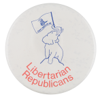 Libertarian Republicans Political Button Museum