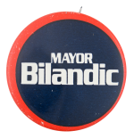 Mayor Bilandic Political Button Museum