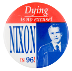 Nixon in '96 Political Button Museum