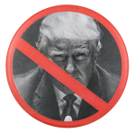 No Trump Political Button Museum