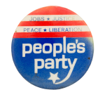 People's Party Peace Political Button Museum