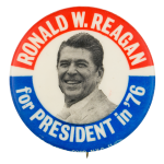 Ronald W. Reagan for President in '76 Political Button Museum