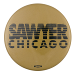 Sawyer Chicago Political Button Museum