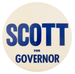 Scott for Governor Political Button Museum