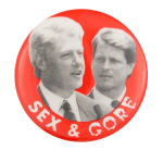 Sex and Gore Political Button Museum