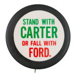 Stand with Carter Political Button Museum