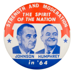 Strength and Moderation Political Button Museum