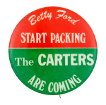 The Carters Are Coming Political Button Museum