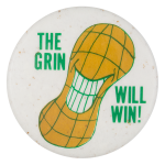 The Grin Will Win Political Button Museum