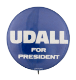 Udall For President Political Button Museum