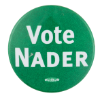 Vote Nader Political Button Museum