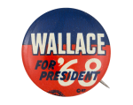 Wallace for President '68 Political Button Museum