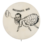 Watergate Bug Political Button Museum