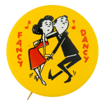 Fancy Dancy Social Lubricators Button Museum