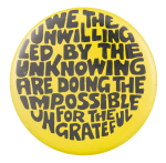 Doing The Impossible Social Lubricators Button Museum