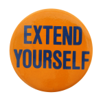 Extend Yourself Social Lubricators Button Museum