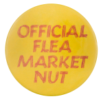 Flea Market Nut Social Lubricators Button Museum