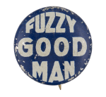 Fuzzy Good Man Social Lubricators Button Museum