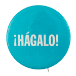 Hágalo Blue Social Lubricators Button Museum