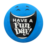 Have A Fun Day Smileys Button Museum