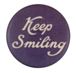 Keep Smiling Social Lubricators Button Museum