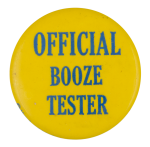 Official Booze Tester Social Lubricator Button Museum