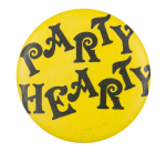 Party Hearty Social Lubricators Button Museum