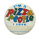 Pizza People Social Lubricators Button Museum