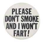 Please Don't Smoke Social Lubricator Button Museum
