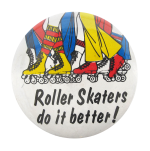Roller Skaters Social Lubricators Button Museum