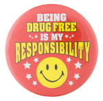 Being Drug Free Smileys Button Museum