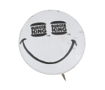 Burger King Eyes Smiley Smileys Button Museum
