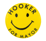 Hooker for Mayor Smileys Button Museum