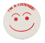 I'm a Listener Smileys Button Museum
