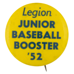 Junior Baseball Booster 52 Sports Button Museum