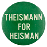 Theismann for Heisman Sports Button Museum