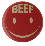 Beef Smiley Face Advertising Button Museum