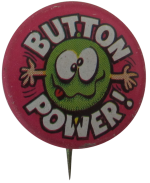 Creative House Promotions Button Power Self Referential Button Museum