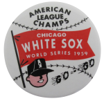Chicago White Sox World Series 1959 Chicago Sports Button Museum
