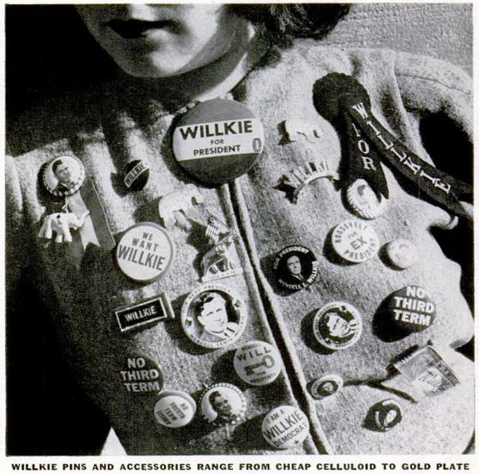 Person wearing an assortment of Willkie campaign buttons